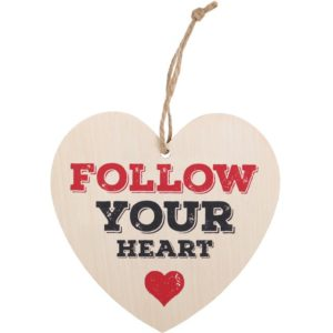 Follow Your Heart Hanging Heart Sign